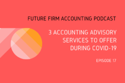 3 accounting advisory services to offer during covid-19