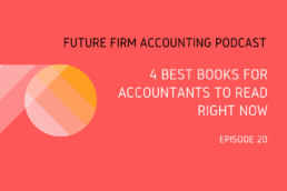 Future Firm Accounting Podcast best books for accountants to read