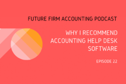 Future Firm Accounting Podcast accounting help desk