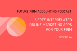 Future Firm Accounting Podcast ep 24
