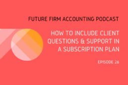 Future Firm Accounting Podcast Ep 26